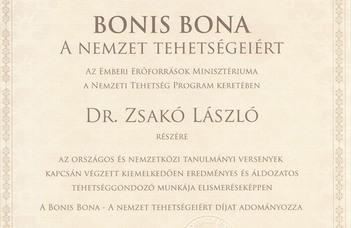 Bonis Bona - a nemzet tehetségeiért díj Zsakó Lászlónak és Horváth Gyulának